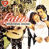 Various Artists: Latin Wedding Music [Style] [Slimline]