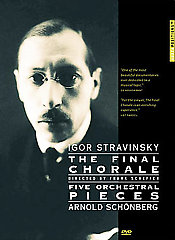 Stravinsky / Schoenberg: The Final Chorale [DVD]