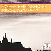 Rheinberger: Music for Violin & Organ / Denisova, Strzep