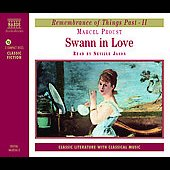 Marcel Proust: Swann in Love [Audiobook] *