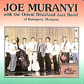 Joe Muranyi: Orient Dixieland Jazz Band