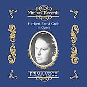 Prima Voce - Herbert Ernst Groh in Opera
