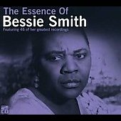 Bessie Smith: The Essence of Bessie Smith