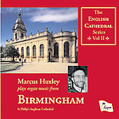 The English Cathedral Series VoI 2 - Birmingham / Huxley