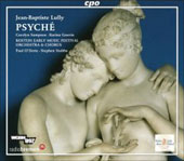 Lully: Psych&eacute;, LWV 45 / O'Dette, Stubbs, Sampson, Gauvin, Boston Early Music Festival Orchestra, et al