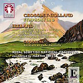 Epoch - Crossley-Holland: Symphony in D major;  Ireland, Goossens / Yates, et al