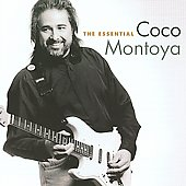 Coco Montoya: The Essential Coco Montoya