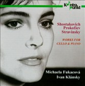 Shostakovich/Prokofiev/Stravinsky: Works For Cello & Piano