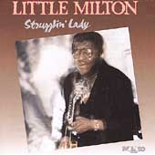 Little Milton: Strugglin' Lady