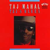 Taj Mahal: Taj's Blues
