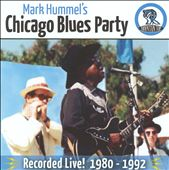 Mark Hummel: Mark Hummel's Chicago Blues Party Recorded Live! 1980-1992