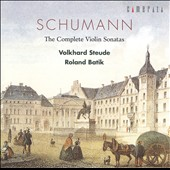 Robert Schumann: Violin Sonatas