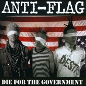 Anti-Flag: Die for the Government [PA]