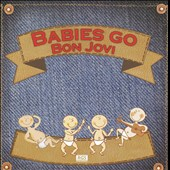 Various Artists: Babies Go Bon Jovi