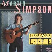 Martin Simpson: Leaves of Life