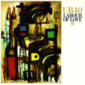 UB40: Labour of Love II