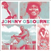 Johnny Osbourne: Reggae Legends: Johnny Osbourne