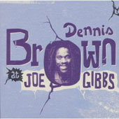 Dennis Brown: At Joe Gibbs [Box Set] [Box]