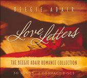 Beegie Adair: Love Letters: The Beegie Adair Romance Collection [Digipak]