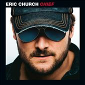 Eric Church: Chief