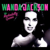 Wanda Jackson: Rockabilly Queen [Digipak]