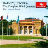 Harvey J. Stokes: The Complete Wind Quintets / The Hampton Winds