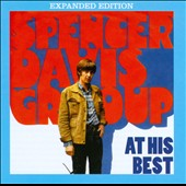 Spencer Davis/The Spencer Davis Group: At His Best [Expanded Edition]