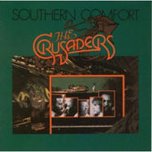 The Crusaders: Southern Comfort
