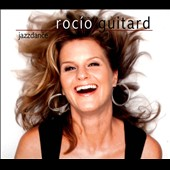 Rocio Guitard: Jazzdance [Digipak]