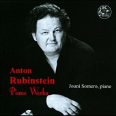 Anton Rubinstein: Piano Works