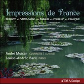 Impressions de France - works by Debussy, Saint-Saens, Poulenc, Francaix and Rabaud / André Moisan, clarinet; Louise-Andree Baril, piano