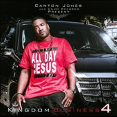 Canton Jones: Kingdom Business, Pt. 4