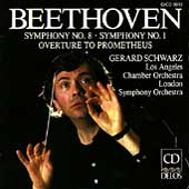 Beethoven: Symphonies 1 & 8, etc / Schwarz, Los Angeles CO