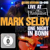 Mark Selby: Live at Rockpalast: One Night in Bonn *