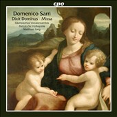 Domenico Sarri: Dixit Dominus; Missa / Anja Zugner, Maria Perlt, Annekathrin Laabs, Andreas Post