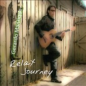 Gerardo Manrique: Relax Journey