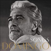 Plácido Domingo: Songs *