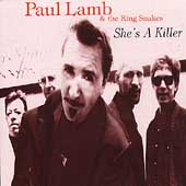 Paul Lamb & the King Snakes: She's a Killer