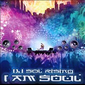 DJ Sol Rising: I Am Soul [Slipcase]