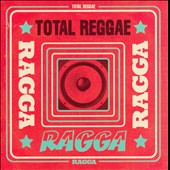 Various Artists: Total Reggae: Ragga