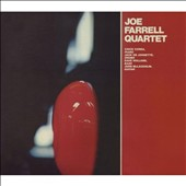 Joe Farrell/Joe Farrell Quartet: Joe Farrell Quartet [Digipak]
