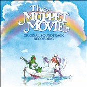 The Muppets: The Muppet Movie [Original Motion Picture Soundtrack]