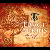 Trace Adkins: The  King's Gift [Digipak]