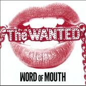 The Wanted (Boy Band): Word of Mouth