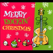 Various Artists: Merry Rockin' Christmas [Digipak]