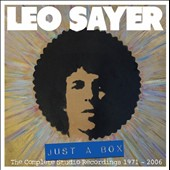 Leo Sayer: Just a Box: The Complete Studio Recordings 1971-2006