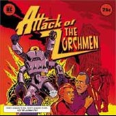 The Zorchmen: Attack of the Zorchmen