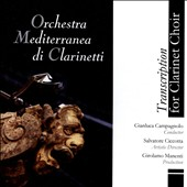 Transcription for Clarinet Choir of music by Verdi, Bach, Dvorak, Khachaturian, Mascagni, Bloch, Bartok et al. / Orch. Mediterranea di Clarinetti