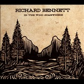 Richard Bennett (Guitar): In the Wind Somewhere [Slipcase]