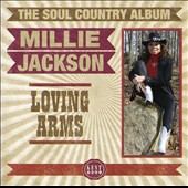 Millie Jackson: Loving Arms: The Soul Country Collection *